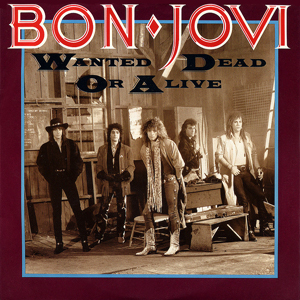 Wanted Dead or Alive (Bon Jovi song) 1987 single by Bon Jovi