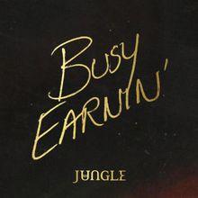 Busy Earnin' - Wikipedia