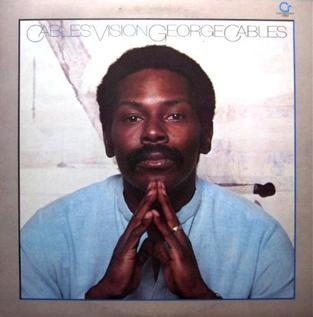 <i>Cables Vision</i> 1980 studio album by George Cables