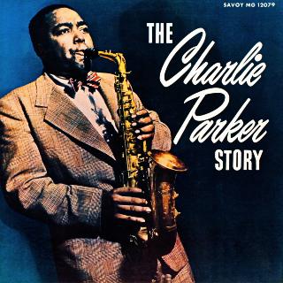 <i>The Charlie Parker Story</i> 1956 studio album by Charlie Parker