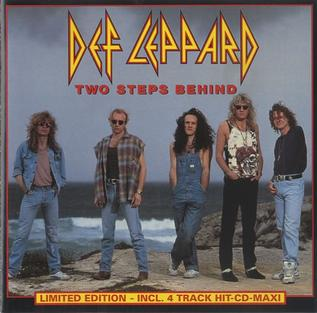 Two Steps Behind 1993 song by British hard rock band Def Leppard