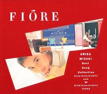 <i>Fiore</i> (album) 1993 greatest hits album by Arisa Mizuki