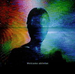 <i>Welcome Oblivion</i> 2013 studio album by How to Destroy Angels