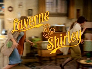 <i>Laverne & Shirley</i> American television sitcom
