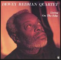 Living on the Edge (Dewey Redman album).jpg