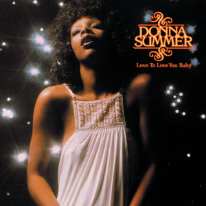 <i>Love to Love You Baby</i> (album) 1975 studio album by Donna Summer