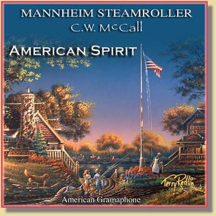 <i>American Spirit</i> (album) 2003 studio album by C. W. McCall and Mannheim Steamroller