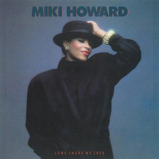 <i>Come Share My Love</i> 1986 studio album by Miki Howard