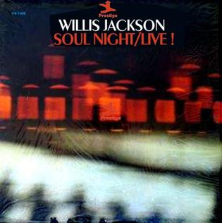 <i>Soul Night/Live!</i> 1966 live album by Willis Jackson
