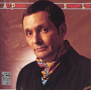 <i>Straight Life</i> (Art Pepper album) 1979 studio album by Art Pepper