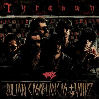 <i>Tyranny</i> (The Voidz album) 2014 studio album by The Voidz