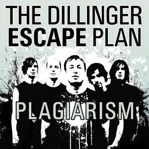 The Dillinger Escape Plan - Plagiarism.jpg