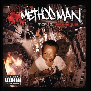 <i>Tical 0: The Prequel</i> 2004 studio album by Method Man