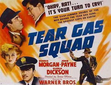 Image result for tear gas squad 1940