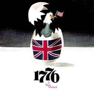 <i>1776</i> (musical) Musical with music and lyrics by Sherman Edwards and a book by Peter Stone
