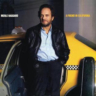 <i>A Friend in California</i> (album) 1986 studio album by Merle Haggard