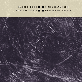 <i>The Moon and the Melodies</i> 1986 studio album by Harold Budd feat. Elizabeth Fraser, Robin Guthrie & Simon Raymonde