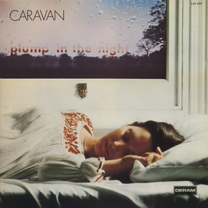 <i>For Girls Who Grow Plump in the Night</i> 1973 studio album by Caravan