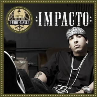 Impacto 2007 single by Daddy Yankee