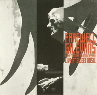 <i>Farewell</i> (Gil Evans album) 1992 live album by Gil Evans & the Monday Night Orchestra