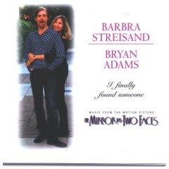 I Finally Found Someone 1996 single by Barbra Streisand and Bryan Adams