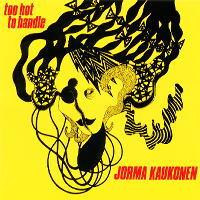 <i>Too Hot to Handle</i> (Jorma Kaukonen album) 1985 studio album by Jorma Kaukonen