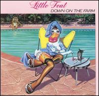 Little Feat - Down on the Farm.jpg