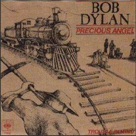 Precious Angel 1979 single by Bob Dylan