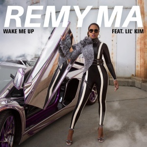 Wake Me Up (Remy Ma song) 2017 single by Remy Ma featuring Lil Kim