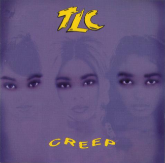 cafee2af4 Creep (TLC song) - Wikipedia