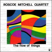 <i>The Flow of Things</i> 1986 live album by Roscoe Mitchell