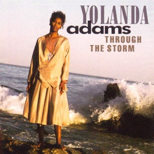 <i>Through the Storm</i> (Yolanda Adams album) album by Yolanda Adams