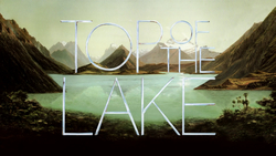 <i>Top of the Lake</i> 2013 TV-series