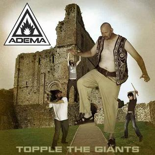 <i>Topple the Giants</i> 2013 EP by Adema