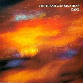 <i>Cake</i> (album) 1990 studio album by The Trash Can Sinatras