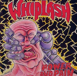 <i>Power and Pain</i> 1986 studio album by Whiplash
