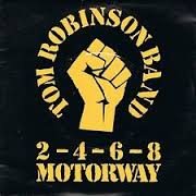 2-4-6-8 Motorway song performed by Tom Robinson Band