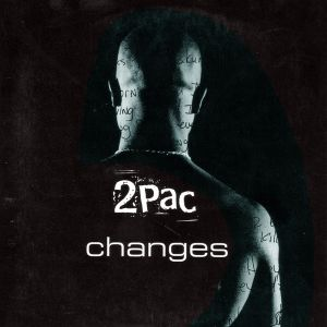 Image result for Changes - Tupac