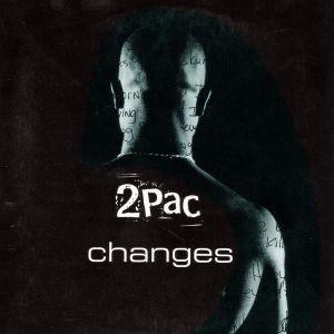 tupac changes belonging Belonging felt good) 2pac (tupac shakur) - changes 2pac (tupac shakur) - keep ya - death around the corner 2pac (tupac shakur) - thug mansion 2pac.