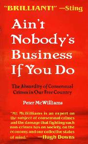 <i>Aint Nobodys Business If You Do</i> book by Peter McWilliams