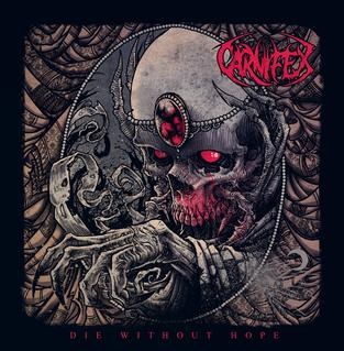 <i>Die Without Hope</i> 2014 studio album by Carnifex