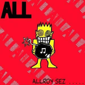 <i>Allroy Sez</i> 1988 studio album by All