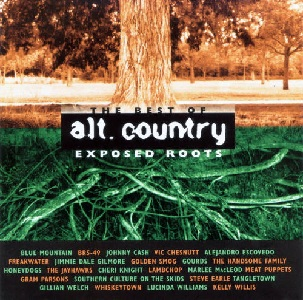 <i>Alt.Country Exposed Roots</i> 1999 compilation album by Various Artists