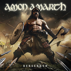 <i>Berserker</i> (Amon Amarth album) 2019 studio album by Amon Amarth