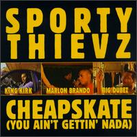Cheapskate (You Ain't Gettin' Nada)