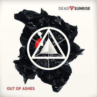 <i>Out of Ashes</i> 2009 studio album by Dead by Sunrise