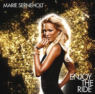 <i>Enjoy the Ride</i> (Marie Serneholt album) 2006 studio album by Marie Serneholt