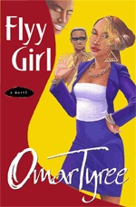 <i>Flyy Girl</i> book by Omar Tyree