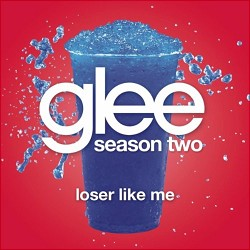 Loser like Me 2011 single by the cast of Glee