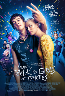 How To Talk To Girls At Parties Poster.png. Theatrical Release Poster.  Directed By, John Cameron Mitchell